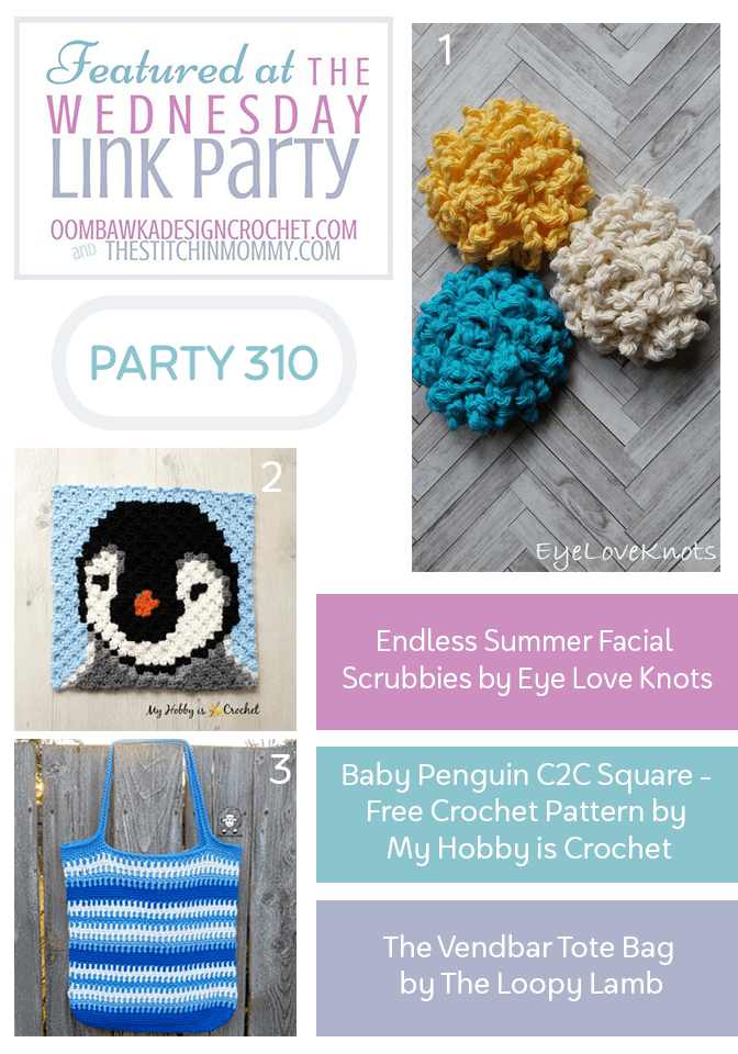 Wednesday Link Party 310 Features. 3 Free Patterns: Pretty Facial Scrubbies, a Baby Penguin Square and a Lovely Tote Bag!