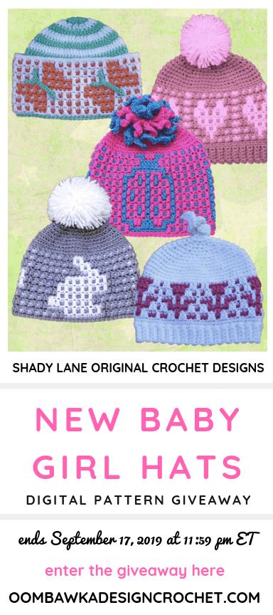 New Baby Girl Hats ePattern Shady Lane Original Crochet Designs - Giveaway ends Sept 17 2019 1159 pm ET at Oombawka Design Crochet