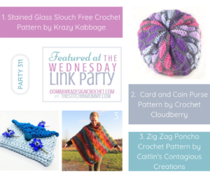 Wednesday Link Party 311 Featured Favorites Stained Glass Slouch, Card and Coin Purse and Zig Zag Poncho September 2019
