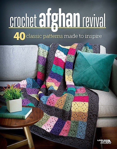 Crochet Afghan Revival Includes more than 40 patterns!