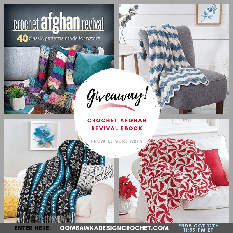 Crochet Afghan Revival eBook Giveaway at Oombawka Design Crochet ends Oct 10 2019
