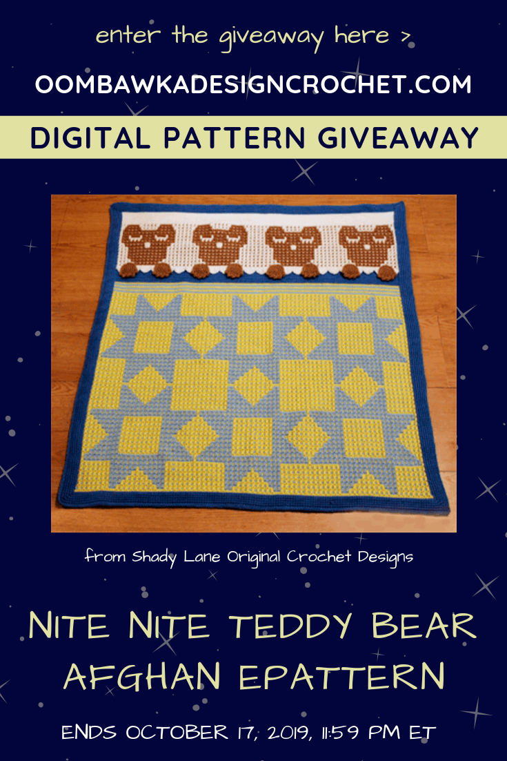 Nite Nite Teddy Bear Afghan ePattern by Shady Lane Original Crochet Designs. Review and Giveaway at Oombawka Design Crochet end October 17, 2019 1159 pm ET.