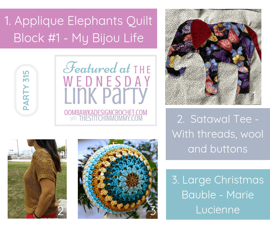 Wednesday Link Party 315 Featured Favorites Include Applique Elephants, Satawal Tee and Large Christmas Bauble.