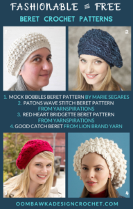 10 Fashionable and Free Beret Crochet Patterns - a crochet roundup from Oombawka Design Crochet