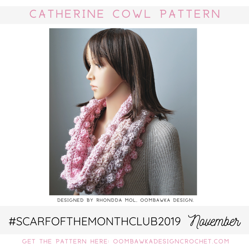 Catherine Cowl Pattern November Scarf of the Month Club 2019