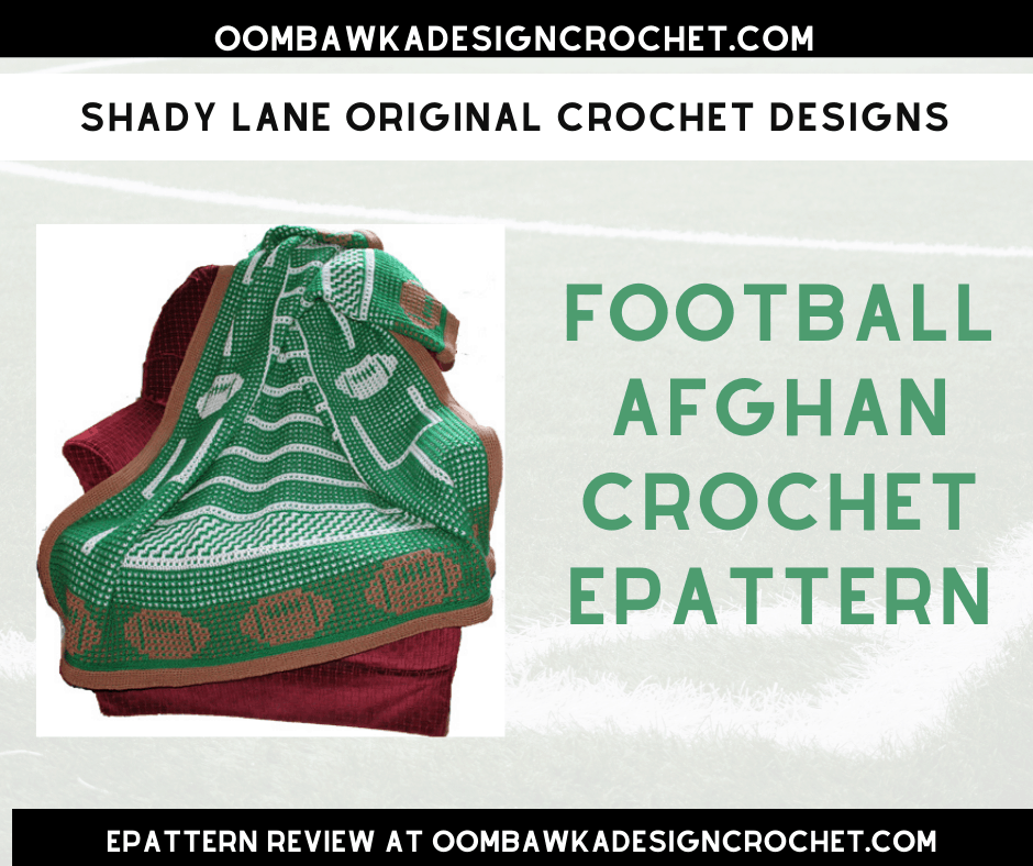 Football Afghan Crochet ePattern by Shady Lane Original Crochet Designs ePattern Review and Giveaway (open worldwide where allowed by law, void in Quebec) Giveaway ends November 21, 2019 at 11:59 pm ET