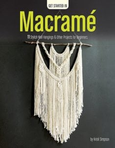 Cover Get Started in Macrame from Leisure Arts Review by Oombawka Design