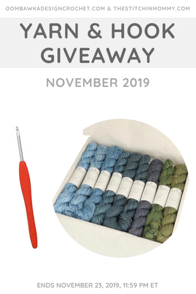 November Yarn and Hook Giveaway OombawkaDesignCrochet PIN