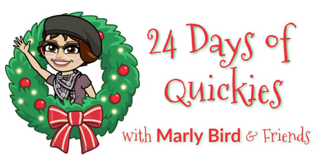 24 Days of Quickies with Marly Bird and Friends
