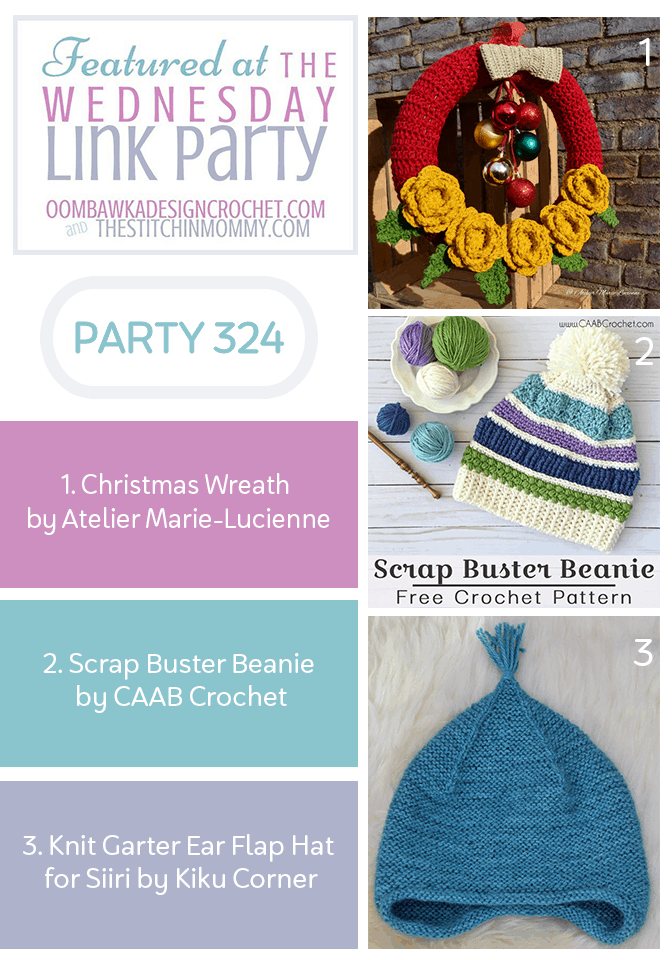 Featuring a Festive Crochet Christmas Wreath, a Scrap Buster Beanie and a Knit Garter Ear Flap Hat. Party 324