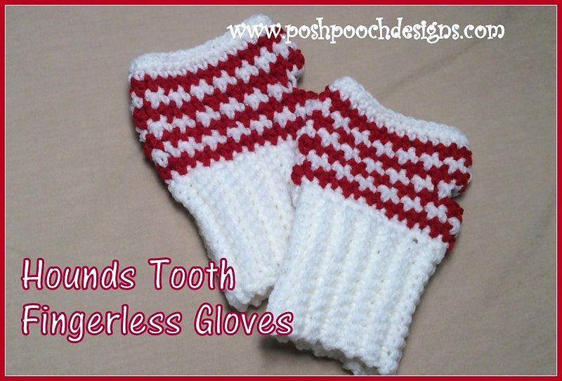 Hounds Tooth Fingerless Gloves Pattern
