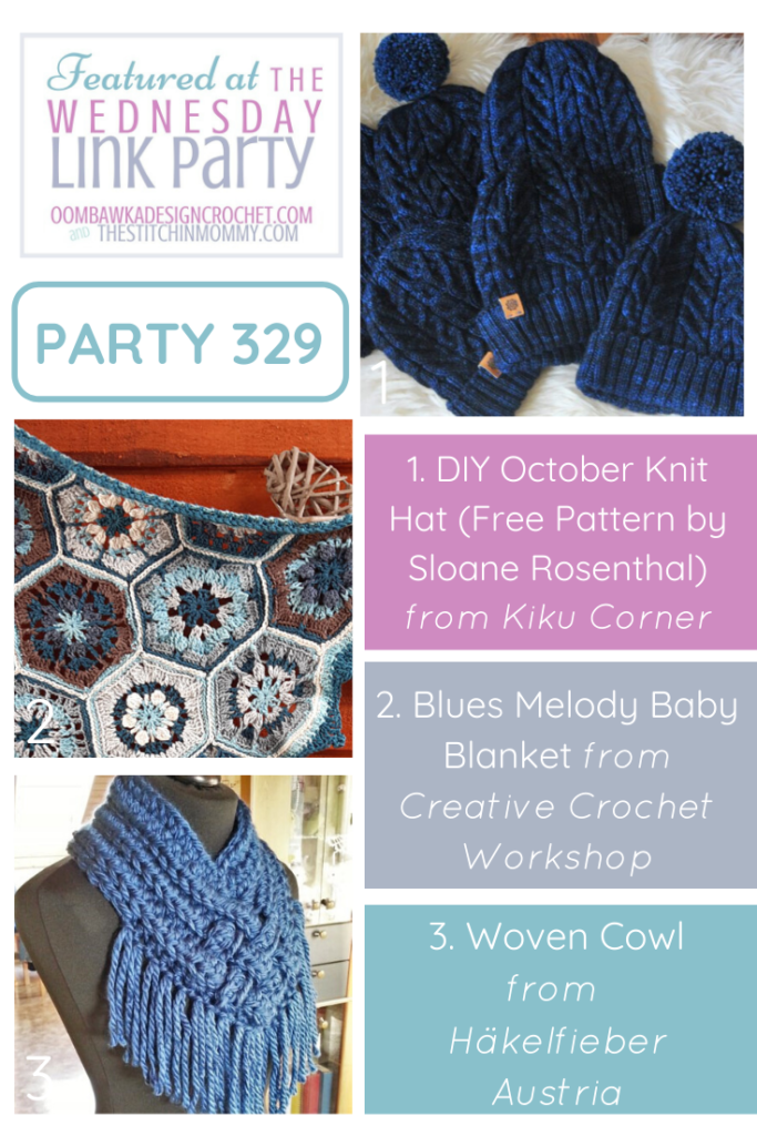 1Featuring the October Knit Hat, Blues Melody Baby Blanket and Woven Cowl. Wednesday Link Party 329. PIN