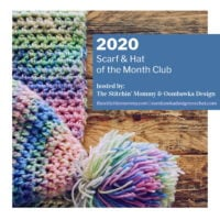 2020 Scarf and Hat of the Month Club