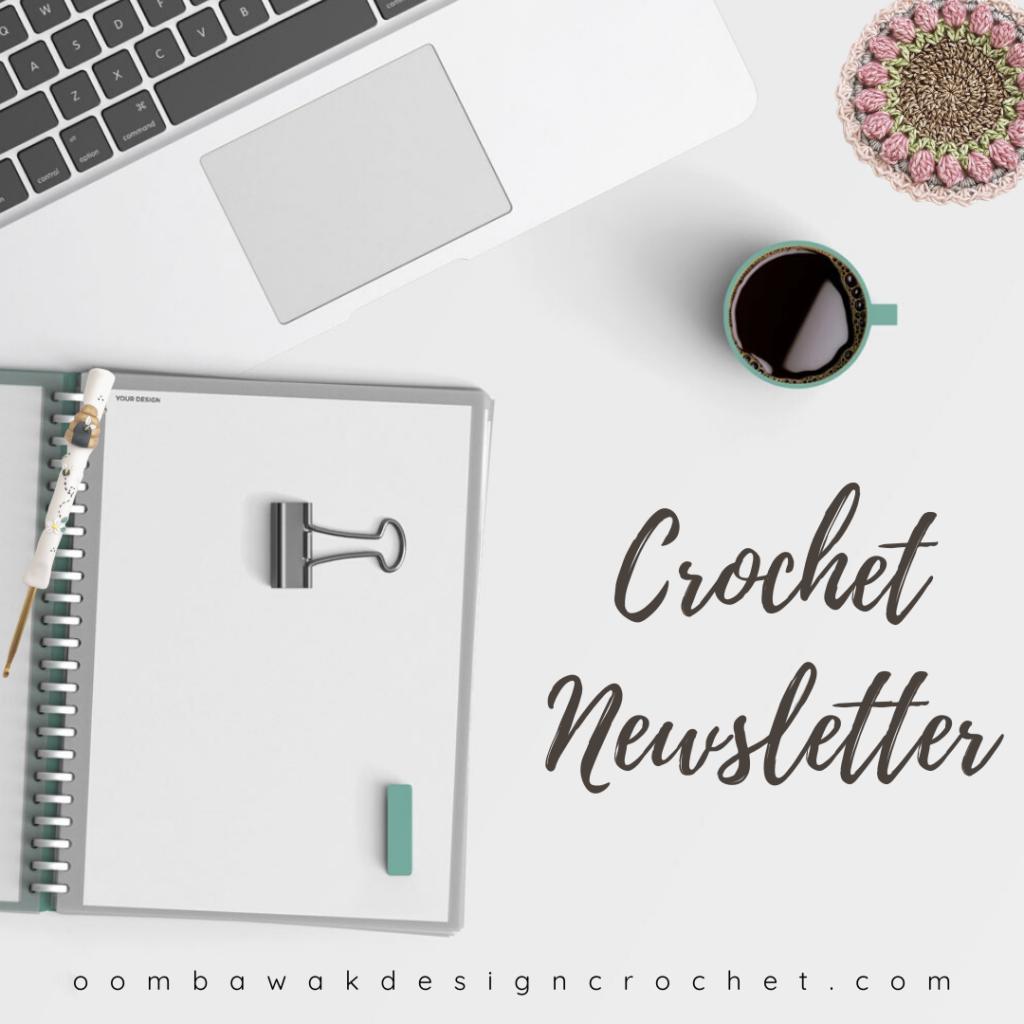 Crochet Newsletter Oombawka Design Crochet