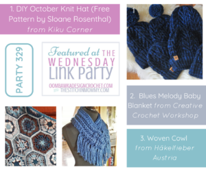 Featuring the October Knit Hat, Blues Melody Baby Blanket and Woven Cowl. Wednesday Link Party 329.