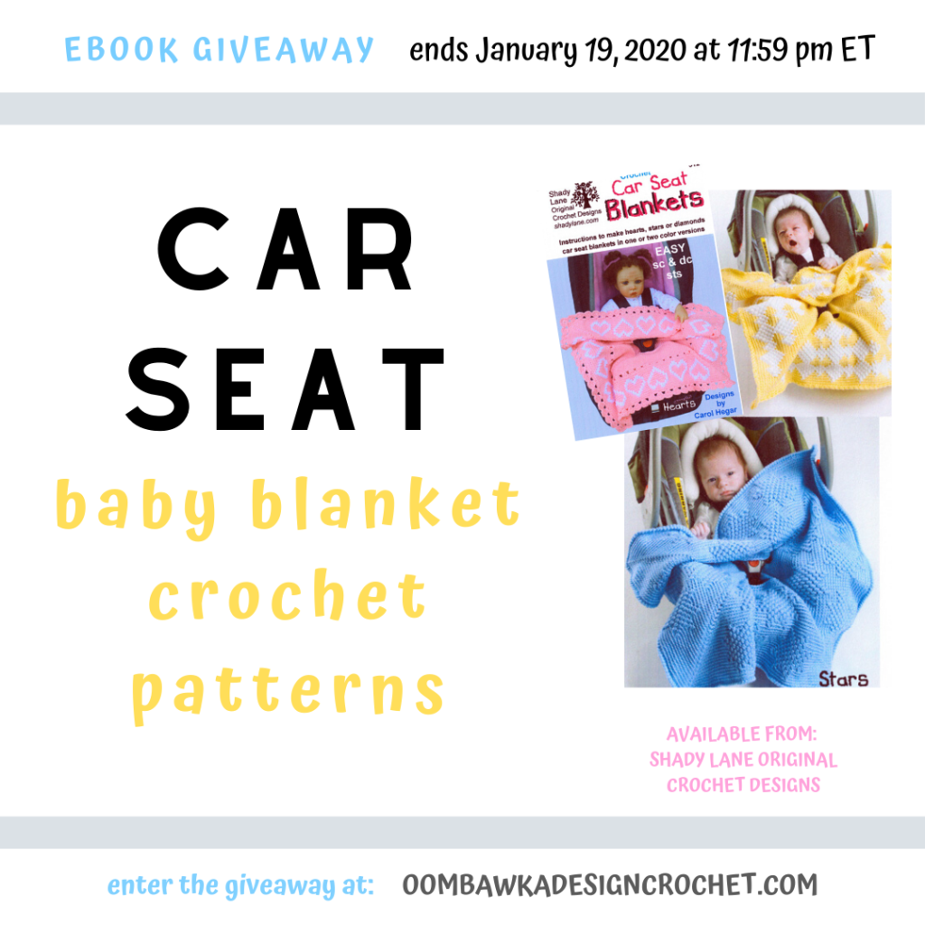 Giveaway Car Seat Baby Blanket Patterns from ShadyLaneOriginal ends January19 2020 odc