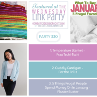 Wednesday Link Party 330 Features Temperature Blanket, Cuddly Cardigan and 5 Things Frugal People Spend Money On