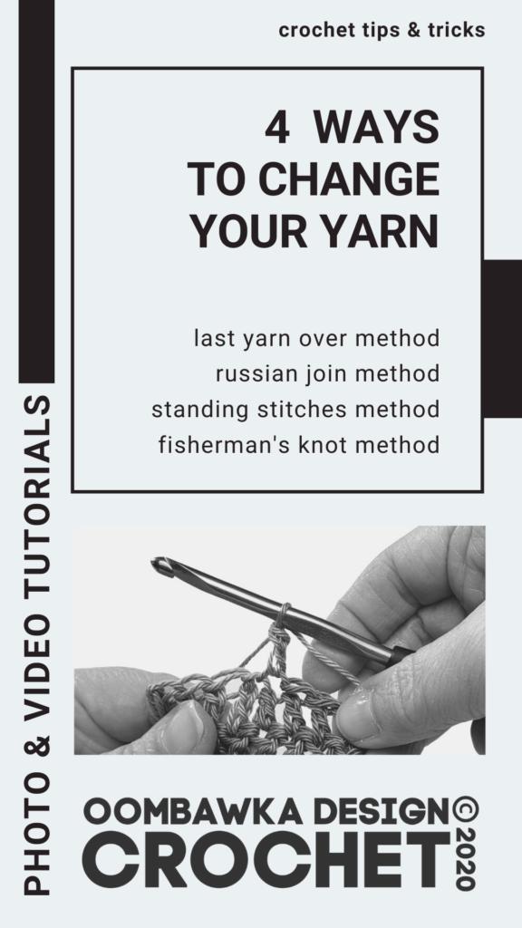 4 Ways to Change Your Yarn PIN Oombawka Design Crochet