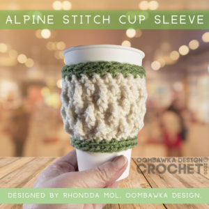 Alpine Stitch Cup Sleeve Pattern ODC2020