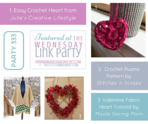 Featured at Wednesday Link Party 333 Valentine's Hearts and Pretty Crochet Ruana Pattern