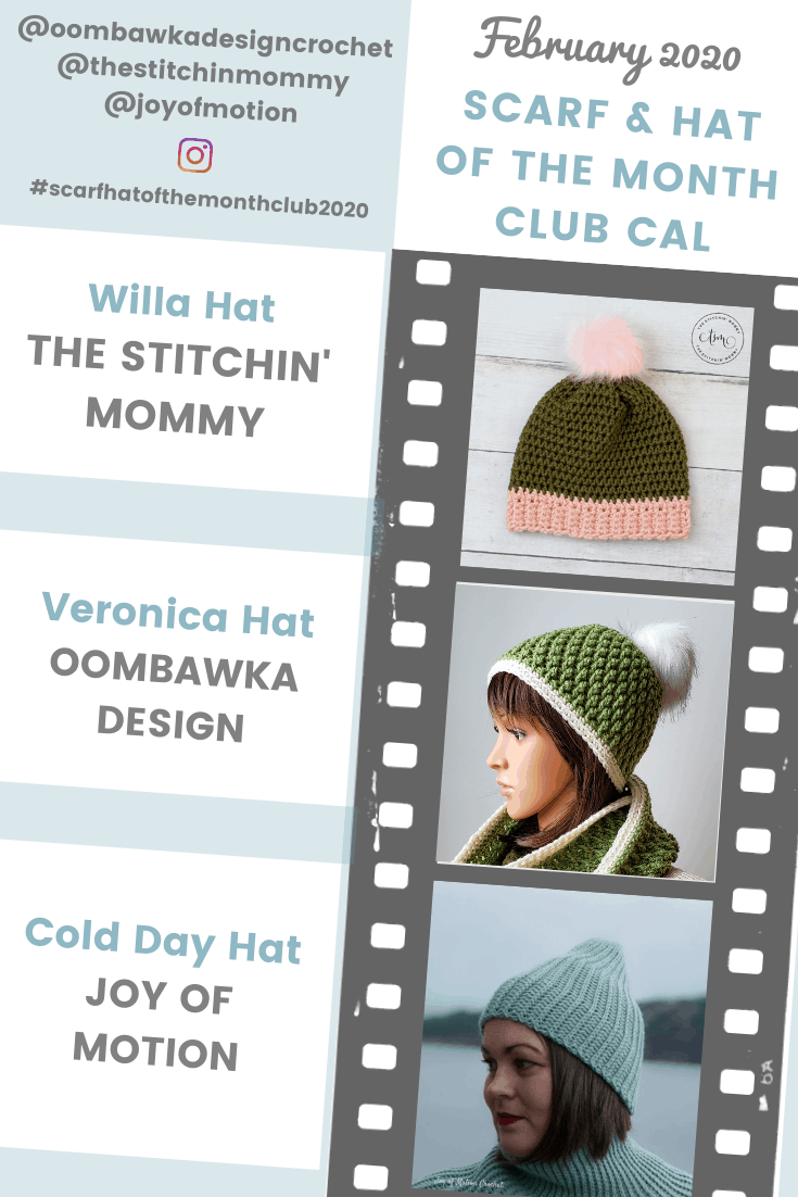 February Scarf and hat of the Month Club 2020 - Hat Patterns Willa Hat Pattern, Veronica Hat Pattern and Cold Day Hat Pattern! This month\'s featured Designer is Janne from @JoyofMotion Don\'t forget to get the matching scarf patterns too!