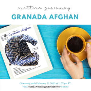 Granada Afghan ePattern Giveaway ends Feb 15 2020 1159 pm ET PIN