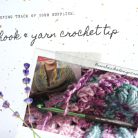 Hook and Yarn Crochet Tip Keeping Track of your Supplies