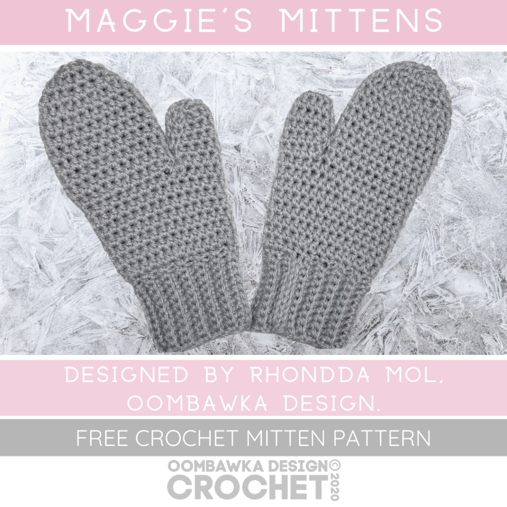 Maggie's Mittens Pattern A free crochet pattern for mittens with a full video tutorial from Oombawka Design Crochet. ODC2020