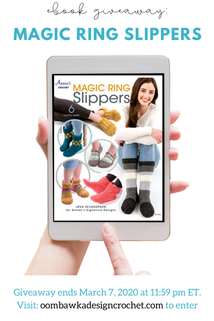 Magic Ring Slippers eBook Giveaway at Oombawka Design Crochet ends March 7 2020 1159 pm ET PIN