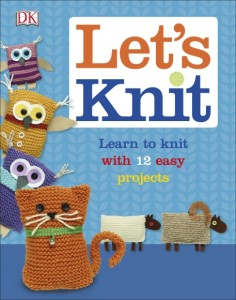 Let's Knit – Learn to knit with 12 easy projects – Book Review