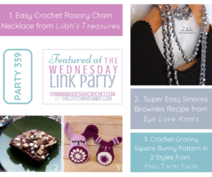 Featured at Wednesday Link Party 339 Easy Crochet Rosary Chain Necklace, Smores Brownies Recipe and Granny Square Bunny Patterns