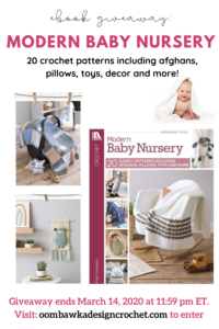 Modern Baby Nursery Crochet Pattern eBook Giveaway ends March 14 2020