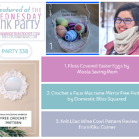 Wednesday Link Party 338 Features Easter Eggs, Faux Macrame Mirror and Knit Lilac Wine Cowl
