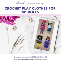 Crochet Play Clothes for 18 Inch Dolls eBook Giveaway Ends April 18 2020 1159 pm ET at OombawkaDesign