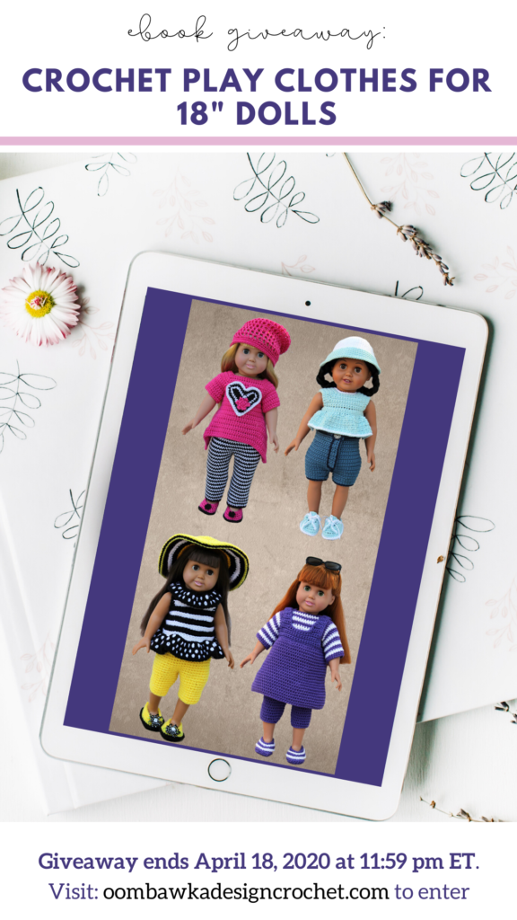 Crochet Play Clothes for 18 Inch Dolls eBook Giveaway Ends April 18 2020 1159 pm ET at OombawkaDesign PIN