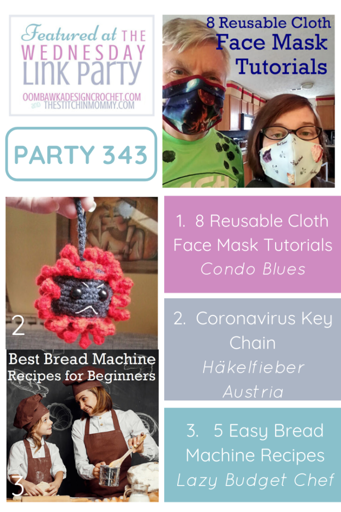 Featured at Party 343 Cloth Face Masks, Coronavirus Keychain and easy Bread Machine Recipes PIN