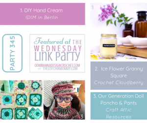 Wednesday Link Party 345 Features DIY Natural Hand Cream Recipe and 2 Crochet Projects