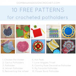 10 Free Patterns for Crochet Potholders. Crochet Pattern Roundup. Oombawka Design FB
