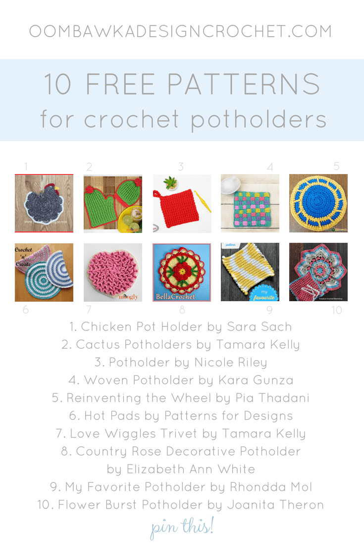 10 Crochet Potholder Patterns. Crochet Pattern Roundup. Oombawka Design PIN