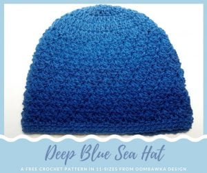Deep Blue Sea Hat Pattern. Free Crochet Pattern in 11 Sizes