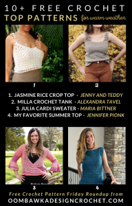 Free Crochet Top Patterns for Warm Weather Roundup OombawkaDesignCrochet