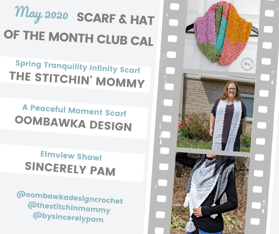 May Scarf of the Month Club CAL Patterns 2020