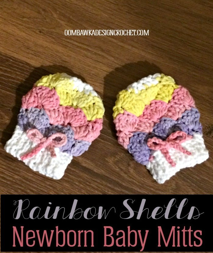 Rainbow Shells Newborn Baby Mitts Oombawka Design Crochet Free Pattern
