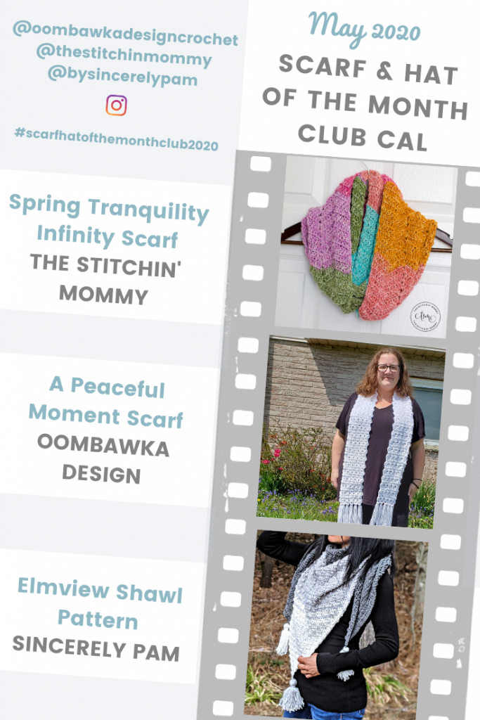 Scarf of the Month Club CAL 2020 May Scarves