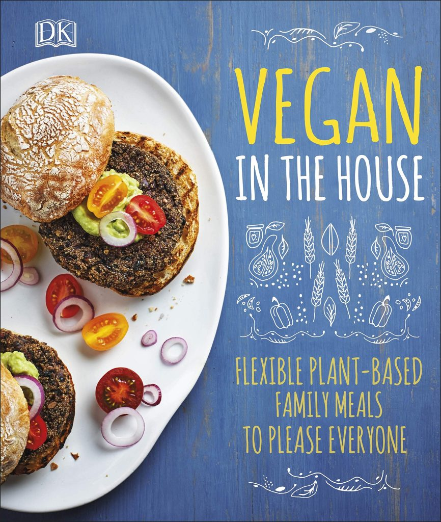 Vegan in the House Cover. DK. Amazon Image