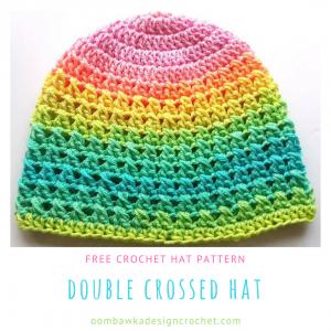 Double Crossed Hat Pattern. A Free Crochet Pattern in 11 Sizes