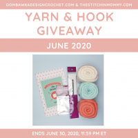 June 2020 Crochet Hook and Yarn Giveaway with Oombawka Design Crochet and The Stitchin Mommy ends June 30 2020 1159pm ET