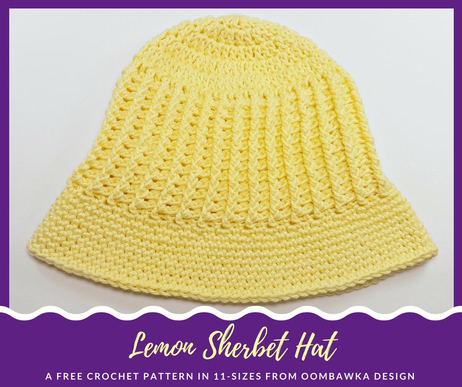 Lemon Sherbet Sunhat Free Pattern by Oombawka Design in 11 Sizes