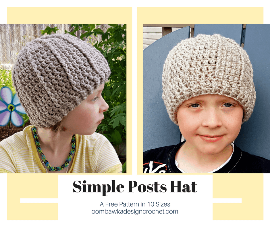 Simple Posts Hat A Free Crochet Pattern in 10 Sizes from Oombawka Design