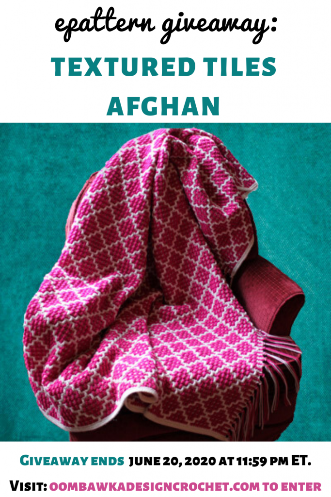 Textured Tiles Afghan ePattern Giveaway ends June 20 2020 at 1159 pm ET